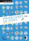 Manuvres De Port