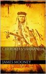 Cherokees Shamanism