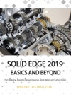 Solid Edge 2019 Basics And Beyond