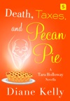 Death Taxes And Pecan Pie