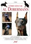Cmo Educar Al Dobermann