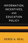 Information Incentives And Education Policy