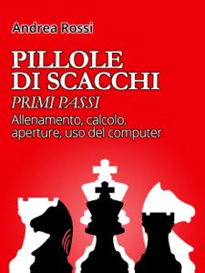 Pillole di Scacchi: primi passi Copertina del libro
