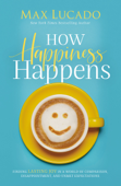 How Happiness Happens Book Cover