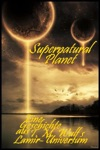 Supernatural Planet