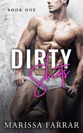 Dirty Shots - Marissa Farrar book summary