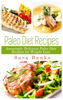 Sara Banks - Paleo Diet Recipes - Amazingly Delicious Paleo Diet Recipes for Weight Loss  arte