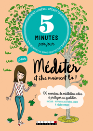 5 minutes par jour pour méditer et être vraiment là