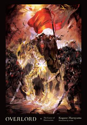 Overlord, Vol. 9 (light novel) - Kugane Maruyama & so-bin book