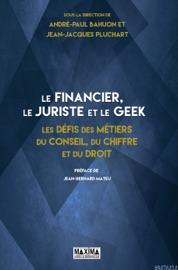 Le Financier Le Juriste Et Le Geek