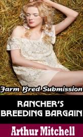 RANCHERS BREEDING BARGAIN: FARM BRED SUBMISSION