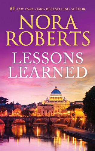 Lessons Learned - Nora Roberts - Nora Roberts