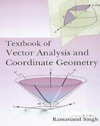 Textbook Of Vector Analysis And Coordinate Geometry