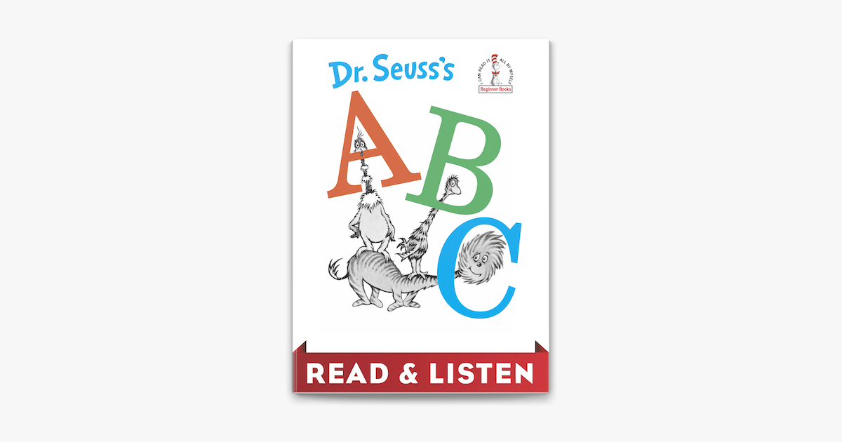 Dr. Seuss's ABC: Read & Listen Edition - Dr. Seuss