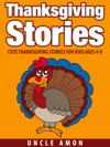 Thanksgiving Stories Cute Thanksgiving Stories For Kids Ages 4-8