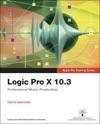 Logic Pro X 103 - Apple Pro Training Series