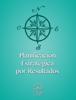 Editorial Rafael Ayau - PlanificaciГіn estratГ©gica por resultados ilustraciГіn