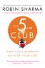 Robin Sharma - The 5 AM Club artwork