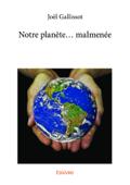 Notre planète... malmenée