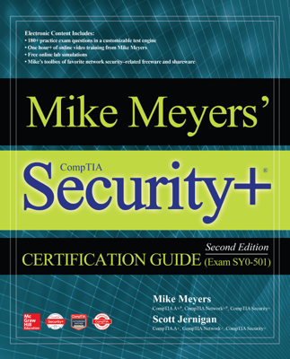 Mike Meyers' CompTIA Security+ Certification Guide, Second Edition (Exam SY0-501) - Mike Meyers & Scott Jernigan book