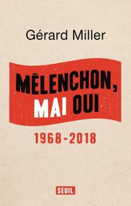 Mélenchon, Mai oui - 1968-2018 La couverture du livre martien