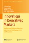 Innovations in Derivatives Markets