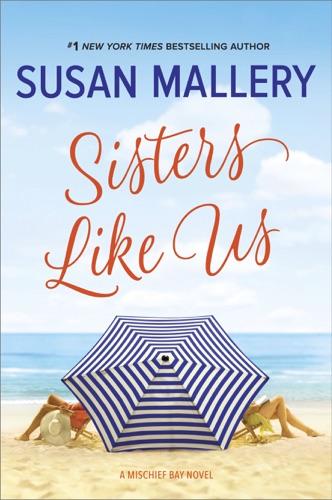 Susan Mallery - Sisters Like Us