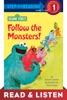 Follow The Monsters! (Sesame Street): Read & Listen Edition