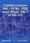 Transformations XML-HTML-PDF Avec XPath XSLT Et XSL-FO