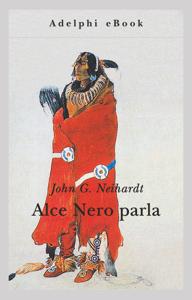 Alce Nero parla da John G. Neihardt