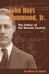 John Hays Hammond Jr  The Father Of Remote Control