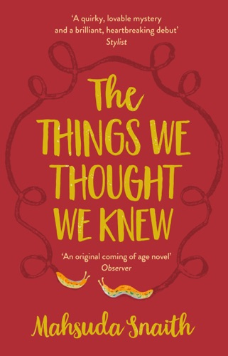 Mahsuda Snaith - The Things We Thought We Knew