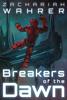 Zachariah Wahrer - Breakers of the Dawn  artwork