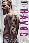 Havoc A Bad Boy Motorcycle Club Romance
