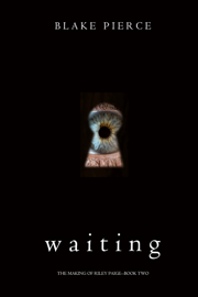 Waiting (The Making of Riley Paige—Book 2) book