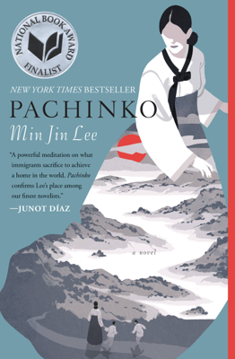 Min Jin Lee - Pachinko (National Book Award Finalist) book