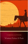 Western Fiction 10 Pack 10 Full Length Classic Westerns