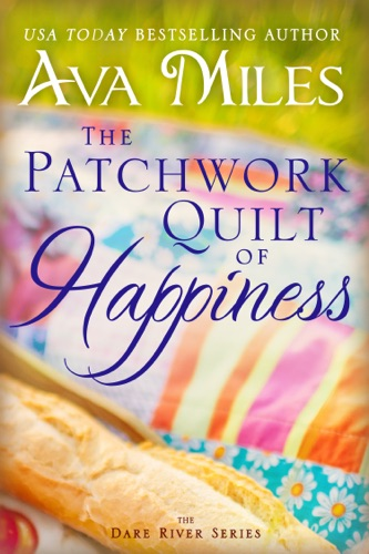 Ava Miles - The Patchwork Quilt of Happiness