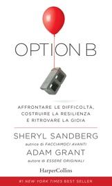 Option B: Affrontare le difficoltà, costruire la resilienza e ritrovare la gioia. PDF Download
