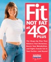 Fit Not Fat At 40-Plus