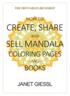 How To Create Share And Sell Mandala Coloring Pages And Books