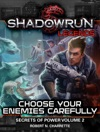 Shadowrun Legends Choose Your Enemies Carefully