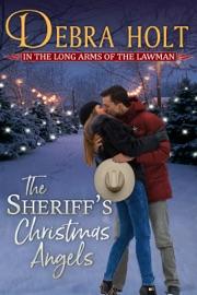 The Sheriff's Christmas Angel - Debra Holt by  Debra Holt PDF Download