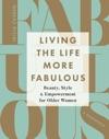 Living The Life More Fabulous