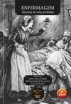 Enfermagem Histria De Uma Profisso