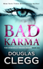 Douglas Clegg - Bad Karma artwork