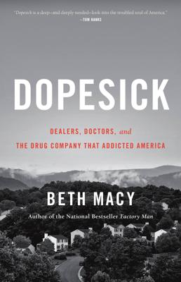 Dopesick - Beth Macy book