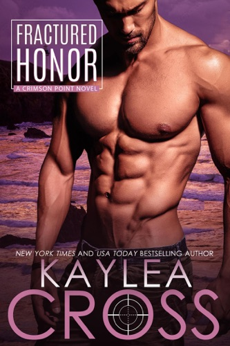 Kaylea Cross - Fractured Honor