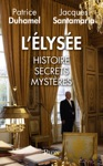 LElyse  Histoire Secrets Mystres