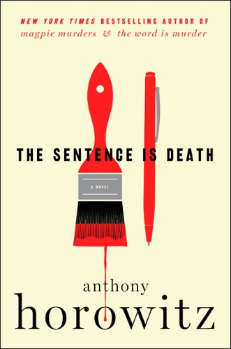 Anthony Horowitz - The Sentence Is Death